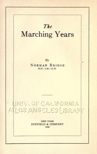 The marching years by Bridge, Norman
