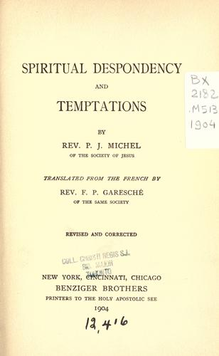 Spiritual despondency and temptations by Michel, Jacques