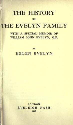 The history of the Evelyn family by Helen Evelyn