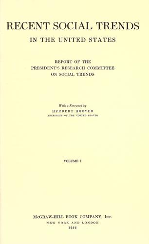Recent social trends in the United States by United States. President's Research Committee on Social Trends
