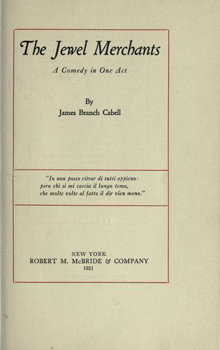 The jewel merchants by James Branch Cabell