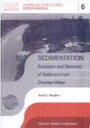 SEDIMENTATION (Hydraulic Structures Design Manual, No 6) by Arved Raudkivi
