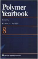 Polymer Yearbook 08 (Polymer Yearbook) by R. A. Pethrick